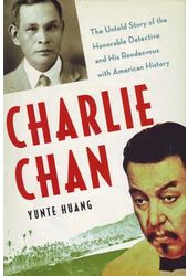 Charlie Chan - The Untold Story of the Honorable