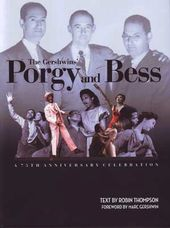 The Gershwins' Porgy and Bess - The 75th