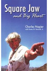 Charles Napier - Square Jaw and Big Heart