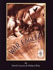 War Eagles: The Unmaking of an Epic - An