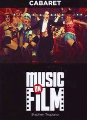 Cabaret: Music on Film