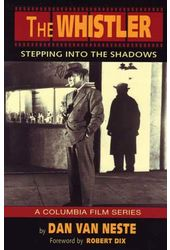 The Whistler: Stepping Into the Shadows - A
