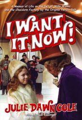 Willy Wonka and the Chocolate Factory: I Want it
