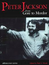 Peter Jackson - From Gore to Mordor