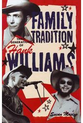 Hank Williams - Family Tradition - Three