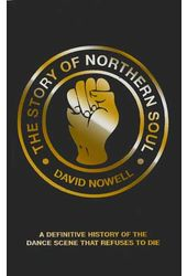 Northern Soul - The Story of Northern Soul: A