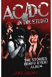 AC/DC - In the Studio: The Stories Behind Every