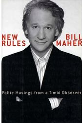 Bill Maher - New Rules: Polite Musings from a