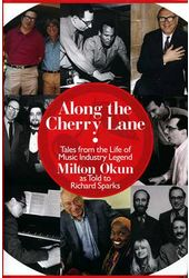 Milton Okun - Along the Cherry Lane: Tales from