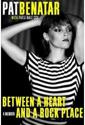 Pat Benatar - Between a Heart and a Rock Place