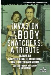 Invasion of the Body Snatchers: A Tribute