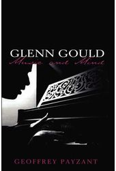 Glenn Gould - Music and Mind