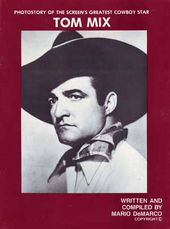 Tom Mix - Photostory of the Screen's Greatest