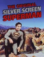 Superman - The Original Silver Screen Superman