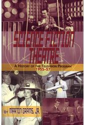 Science Fiction Theatre: A History of the