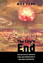 The City's End: Two Centuries of Fantasies,