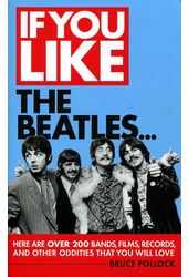 The Beatles - If You Like the Beatles...