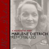 Marlene Dietrich - A Woman at War: Marlene