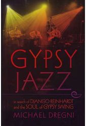 Django Reinhardt - Gypsy Jazz: In Search of