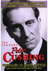 Peter Cushing - The Unknown Peter Cushing