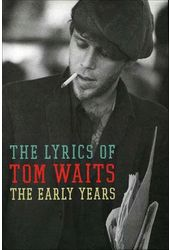 Tom Waits - The Lyrics of Tom Waits: The Early