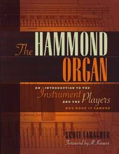 The Hammond Organ: An Introduction to the