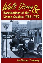 Walt Disney & Recollections of the Disney