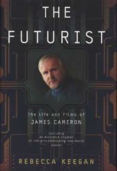 James Cameron - The Futurist: The Life and Films
