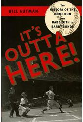 Baseball - It's Outta Here!: The History of the