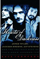 Hearts of Darkness: James Taylor, Jackson Browne,