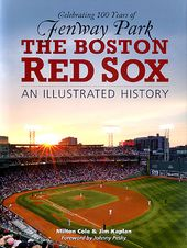 Baseball - Boston Red Sox: An Illustrated History