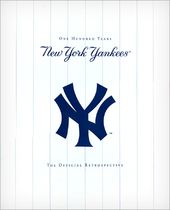 Baseball - The New York Yankees: One Hundred