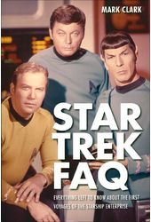 Star Trek - FAQ: Everything Left to Know About