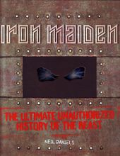 Iron Maiden - The Ultimate Unauthorized History