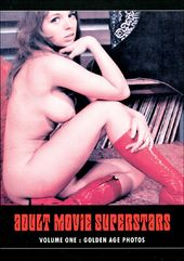 Adult Movie Superstars - Volume One: Golden Age