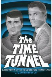 The Time Tunnel: A History of the Television