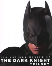Batman - The Art and Making of The Dark Knight