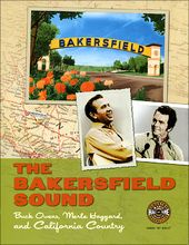 The Bakersfield Sound: Buck Owens, Merle Haggard,