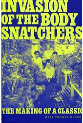 Invasion of the Body Snatchers: The Making of a