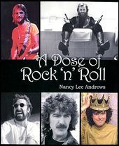 A Dose of Rock 'n' Roll (Author Signed - Numbered