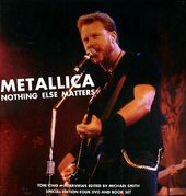 Metallica - Nothing Else Matters: Special Edition