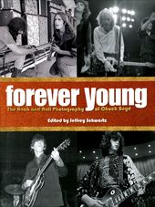 Forever Young: The Rock and Roll Photography of