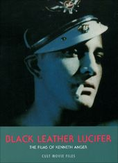 Kenneth Anger - Black Leather Lucifer: The Films