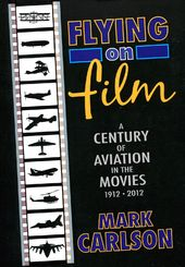 Flying on Film: A Century of Aviation in the