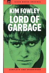 Kim Fowley - Lord of Garbage