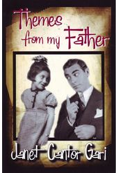 Eddie Cantor - Themes from My Father
