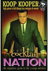 Cocktail Nation - The Definitive Guide to the