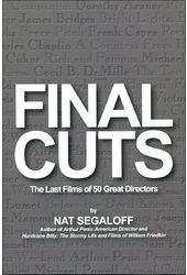 Final Cuts: The Last Films of 50 Great Directors