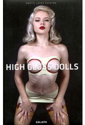 High Gloss Dolls: Erotic Latex Fashion