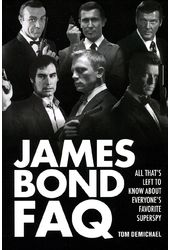 Bond - James Bond FAQ: All That's Left to Know